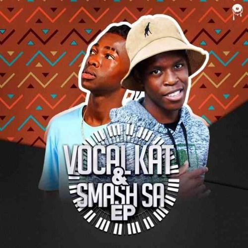 Vocal kat & Kat Smash SA - Vocal kat & Smash Sa EP
