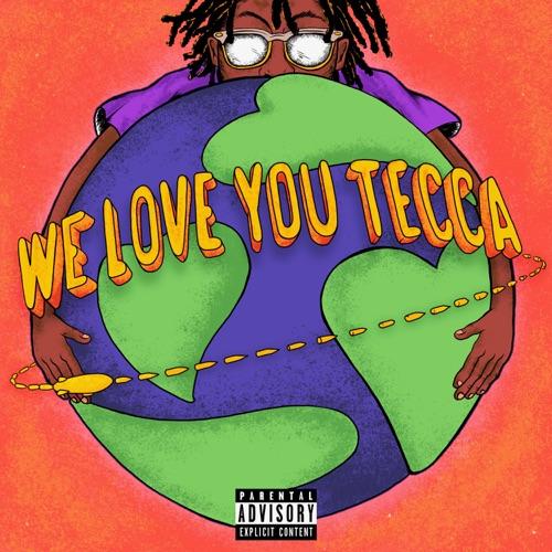 ALBUM: Lil Tecca - WE LOVE YOU TECCA 2