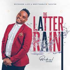 ALBUM: Psalmist Sefako - The Latter Rain