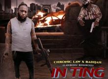 Chronic Law, Radijah - In Ting