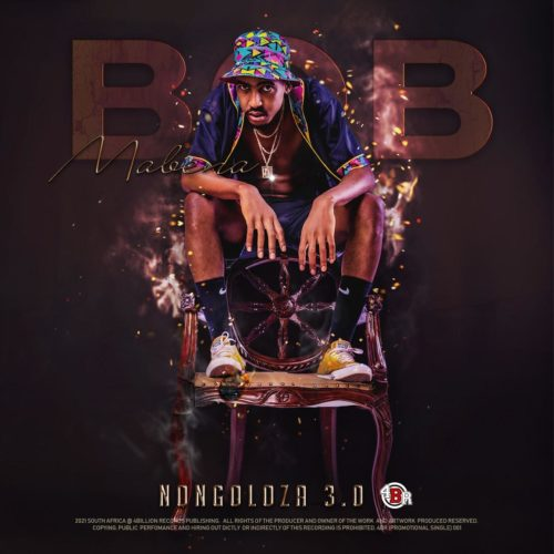 EP: Bob Mabena - Nongoloza 3.0