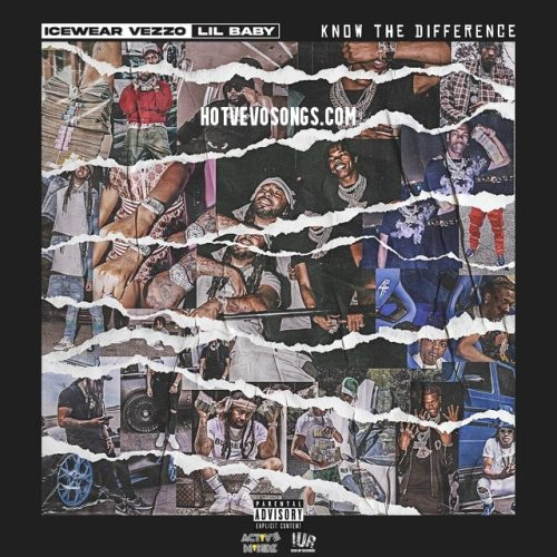 Icewear Vezzo ft Lil Baby - Know the Difference