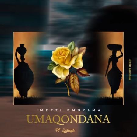 Imfezi Emnyama ft Lindough - uMaqondana