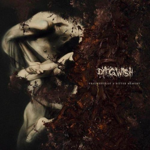 ALBUM: Dying Wish - Fragments of a Bitter Memory