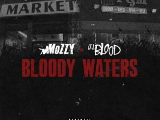 ALBUM: Lil Blood x Mozzy - Bloody Waters