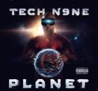 ALBUM: Tech N9ne - Planet (Deluxe Edition)
