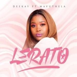 DeeKay ft Mavuthela - Lerato