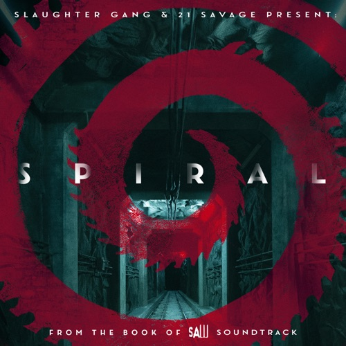 EP: 21 Savage - Spiral: From The Book of Saw Soundtrack