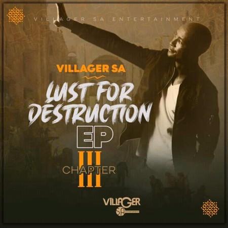 EP: Villager SA - Lust For Destruction Chapter 3