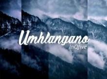 InQfive - Umhlangano (Original Mix)