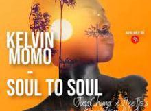 Kelvin Momo - Soul to Soul (JussChyna x PreeTjo's Encryption Mix)