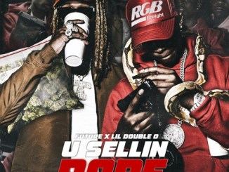 Lil Double & Future - You Sellin Dope