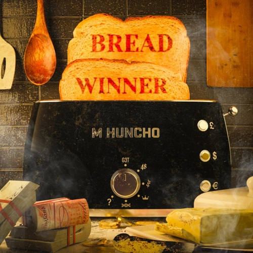 M Huncho - Breadwinner