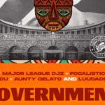 Major League Djz & Mr JazziQ ft Focalistic, Lady Du, Aunty Gelato & LuuDaDeejay - Goverment