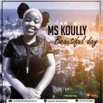 Ms Koully - Beautiful Day (Original)