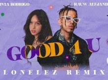 Olivia Rodrigo ft Rauw Alejandro – Good 4 U (reggaeton Remix)