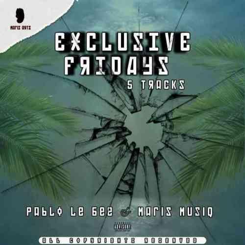 Pablo Lee Bee & Maris Muziq - Exclusive Fridays EP