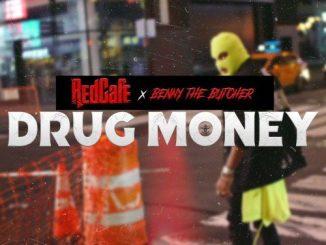Redcafe & Benny The Butcher - Drug Money