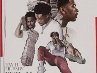Tay B & Lil Baby - Rich All My Life