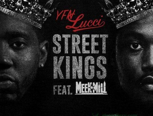 Yfn Lucci  ft Meek Mill – Street Kings