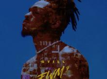 ALBUM: Tone Stith - Still FWM