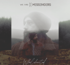 ALBUM: We Are Messengers - Wholehearted