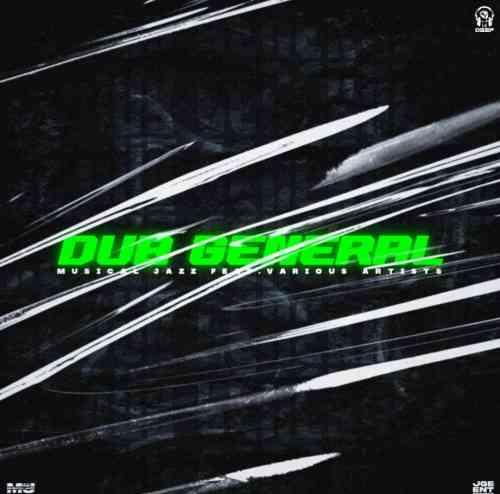 Musical Jazz - Dub General EP
