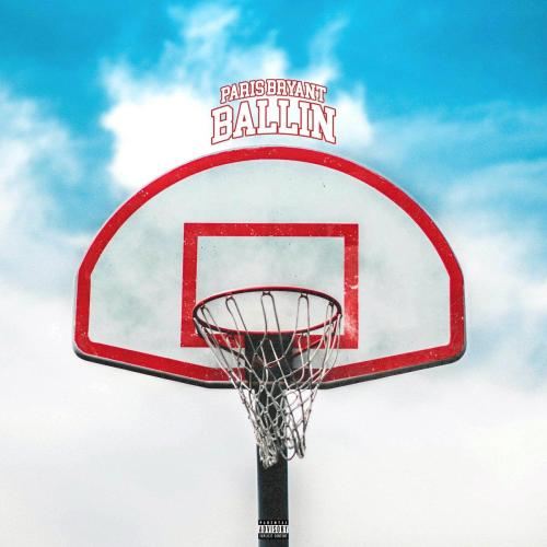 Paris Bryant - Ballin