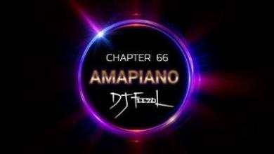 Photo of DJ Feezol – Chapter 66 2020