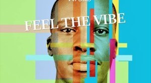 EP: DJ Devoted ft Siks - Feel The Vibe