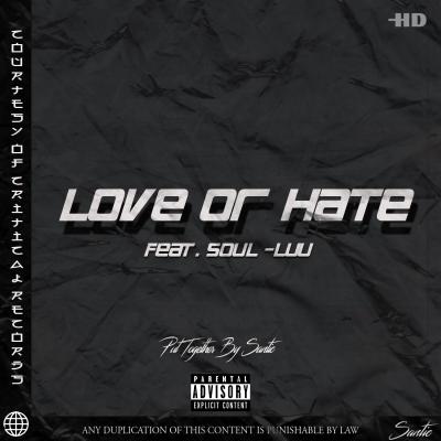Santic ft Soul Luu - Love or Hate