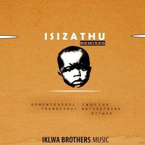 InQfive - Isizathu (Remixes)