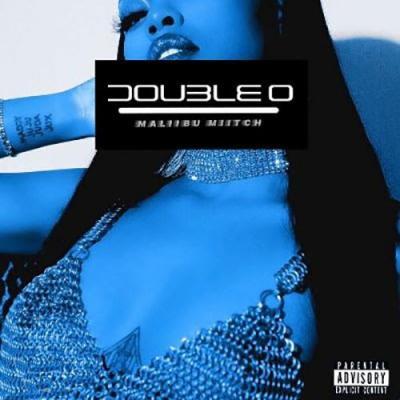 Maliibu Miitch - Double O