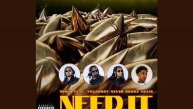 Photo of Migos ft NBA Youngboy – Need It