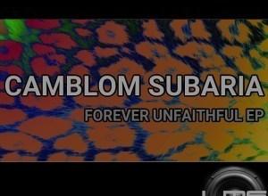 Photo of EP: Camblom Subaria – Forever Unfaithful
