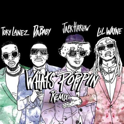 Jack Harlow ft Lil Wayne, DaBaby & Tory Lanez - What's Poppin Remix