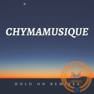 Chymamusique ft Siya - Hold On (Original Mix)
