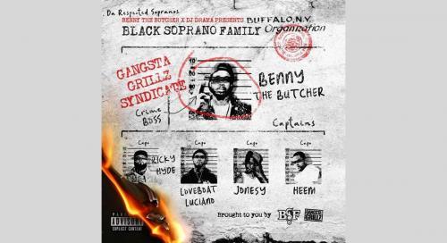 MIXTAPE: Black Soprano Family - Benny the Butcher & DJ Drama Presents Black Soprano Family