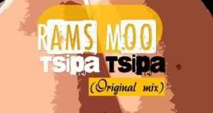 Rams Moo - Tsipa Tsipa