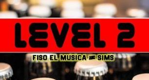 Fiso El Musica & Sims - Level 2
