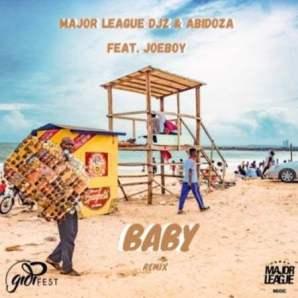 Major League & Abidoza ft Joeboy - Baby (Amapiano Remix)