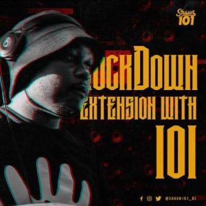 Shaun101 - Lockdown Extension With 101 Episode 14