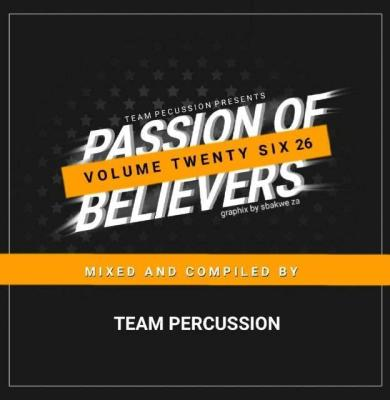 Team Percussion - Passion Of Believers Vol 26