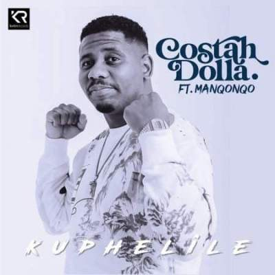 Costah Dolla ft Manqonqo - Kuphelile