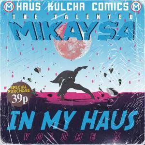 EP: MikaySA - In My Haus Vol.3