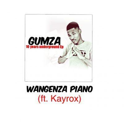 Gumza ft Kayorox - Wangenza piano