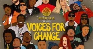 Mixtape: Various Artists - EMPIRE Presents: Voices For Change Vol. 1