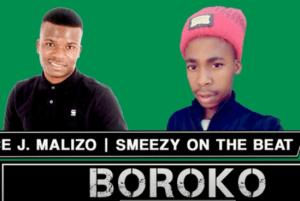 Prince J.Malizo & Smeezy - Boroko (On the Beat Original)