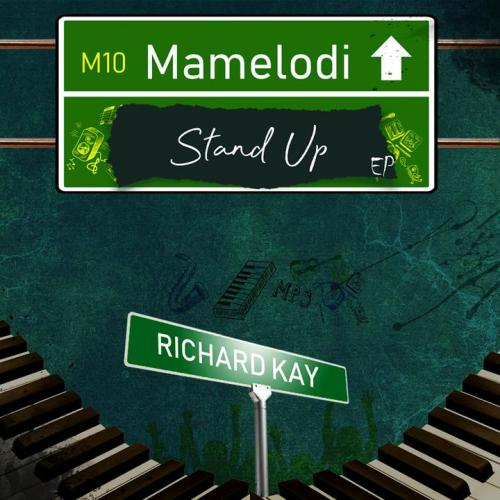 EP: Richard Kay - Mamelodi Stand Up