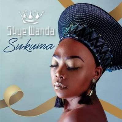 Skye Wanda - Sukuma